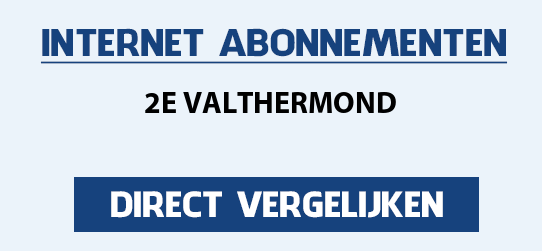 internet vergelijken 2e-valthermond