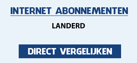 internet vergelijken landerd