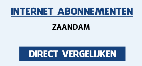 internet vergelijken zaandam